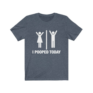 (Soft Unisex Bella) Stick Man Humor - I Pooped Today