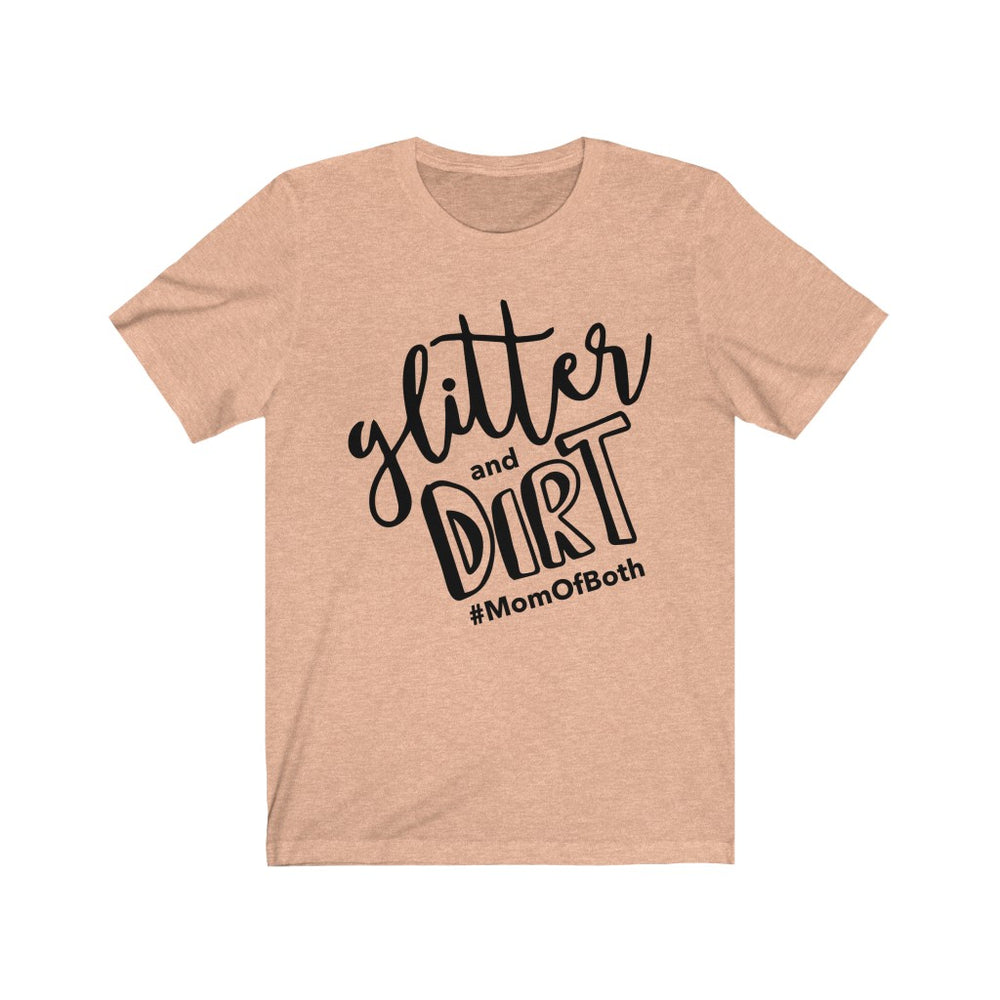 (Soft Unisex Bella - Sunset, Slate, Dusty) glitter and DIRT #momofboth
