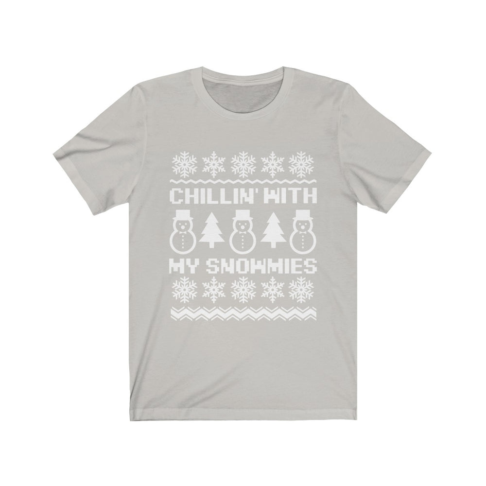 (Soft Unisex Bella) Chillin' With My Snowmies