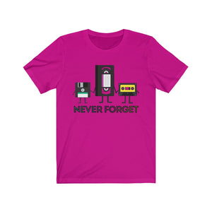 (Soft Unisex Bella - Other Colors) Never Forget VHS, Tape, Floppy Disk