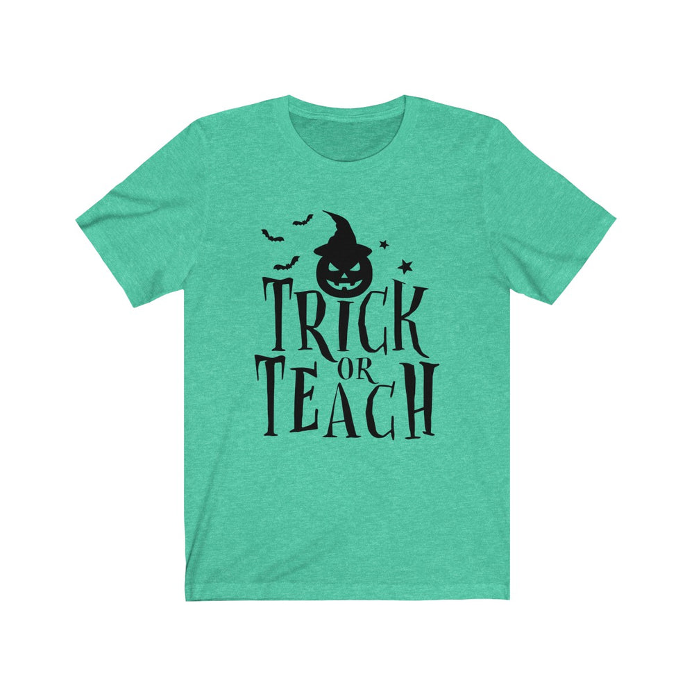 (Soft Unisex Bella) Trick or Teach