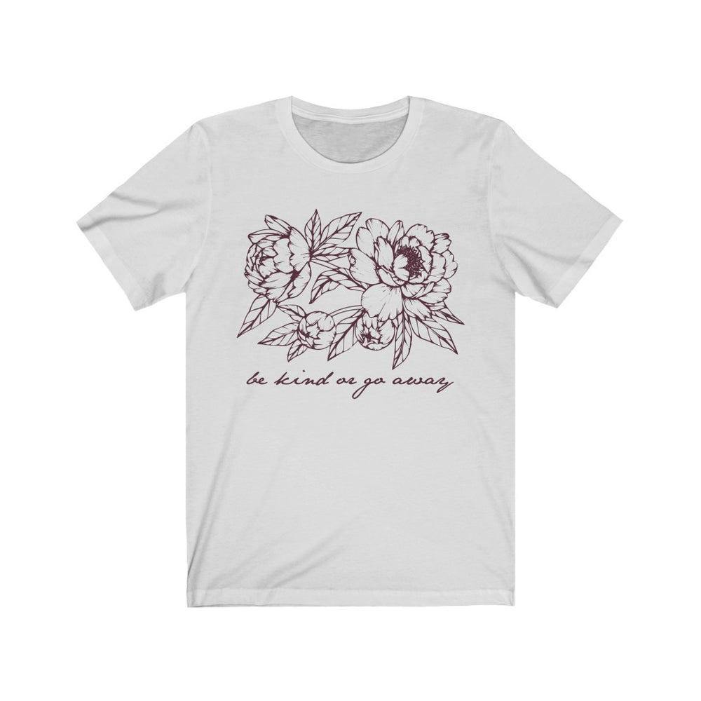(Soft Unisex Bella - Other Colors) Be Kind or Go Away (mauve artwork)