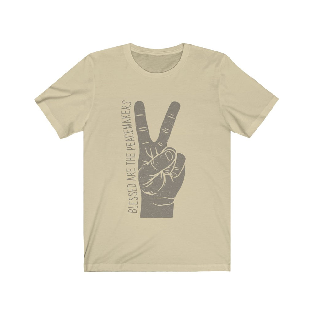 (Soft Unisex Bella) Blessed are the Peacemakers