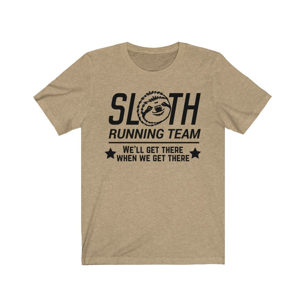 (Soft Unisex Bella) Sloth Running Team We'll Get there When We Get There-T-Shirt-Ellas-Canvas-DesIndie