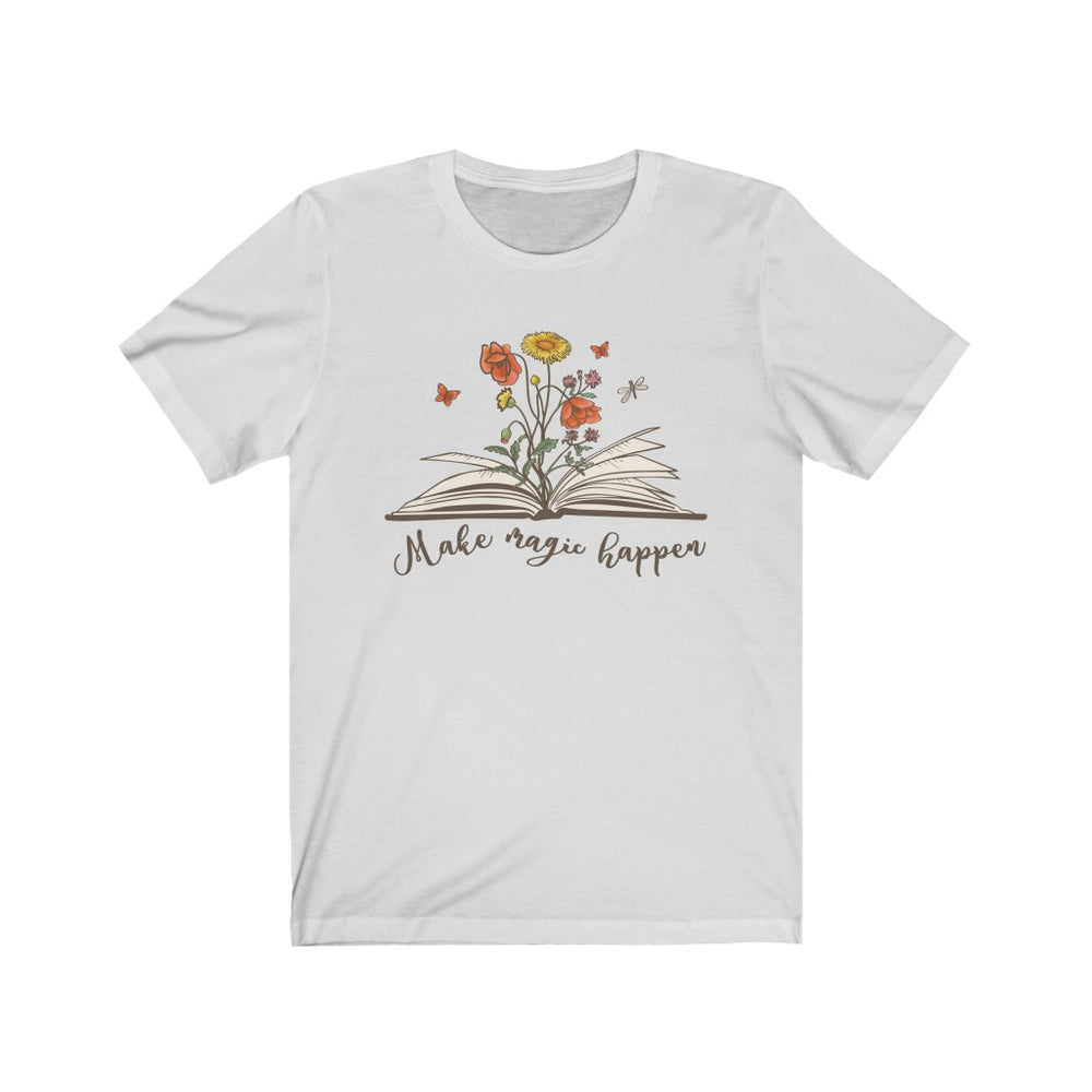 (Soft Unisex Bella - other colors) Make Magic Happen Book