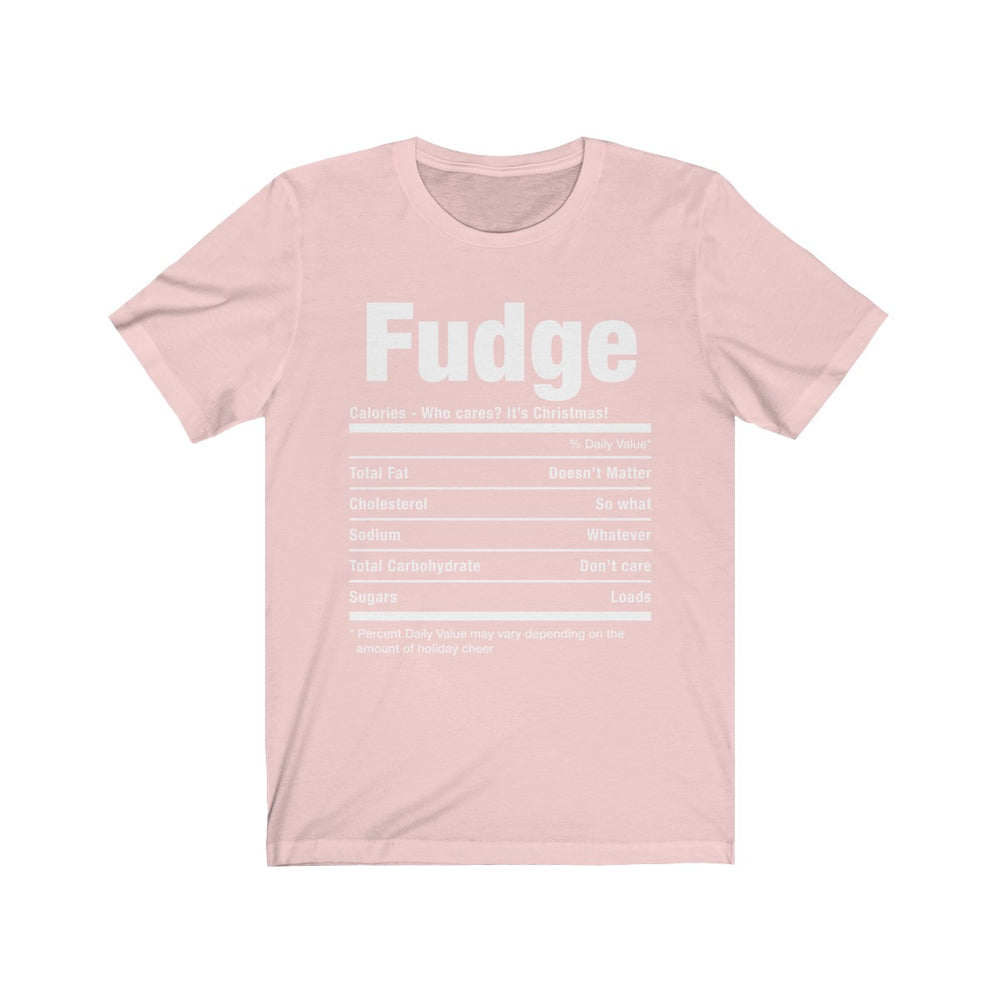 (Soft Unisex Bella) Funny Christmas Nutritionals - Fudge