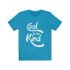 (Soft Unisex Bella) Cool to Be Kind (white)