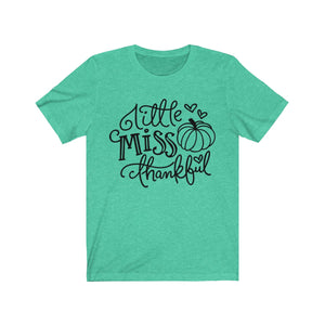 (Soft Unisex Bella) Little Miss Thankful Pumpkin