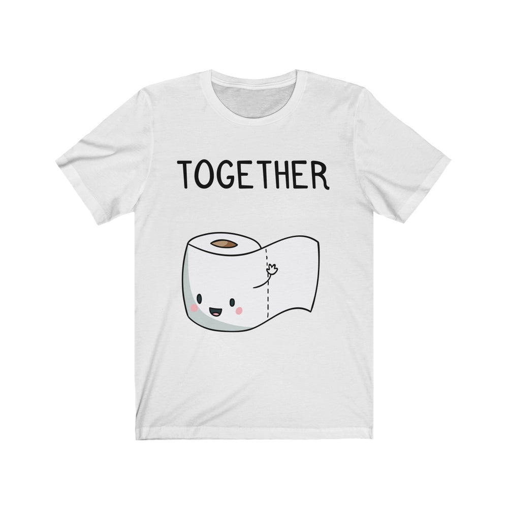 (Soft Unisex Bella) We Belong Together Matching Sets - Toilet Paper
