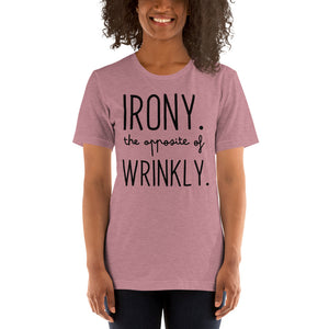 (Soft Unisex Bella) Irony the Opposite of Wrinkly
