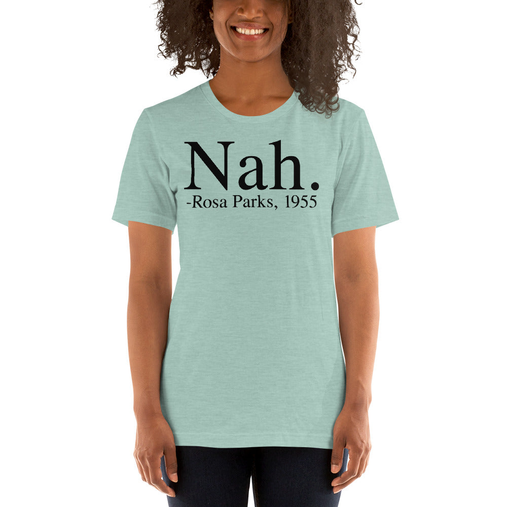 (Soft Unisex Bella - Heather Deep Teal, Orchid, Dusty Blue, Forest)  Nah. Rosa Parks, 1955