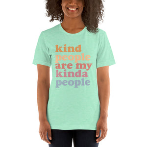 (Soft Unisex Bella - Deep Teal, Orchid, Dusty Blue, Forest) My Kinda People