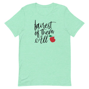 Fairest of Them All Apple T-shirt