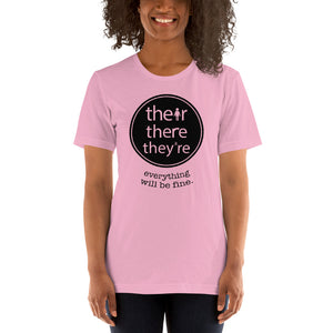 (Soft Unisex Bella) Their There They're Everything will be fine. Grammar
