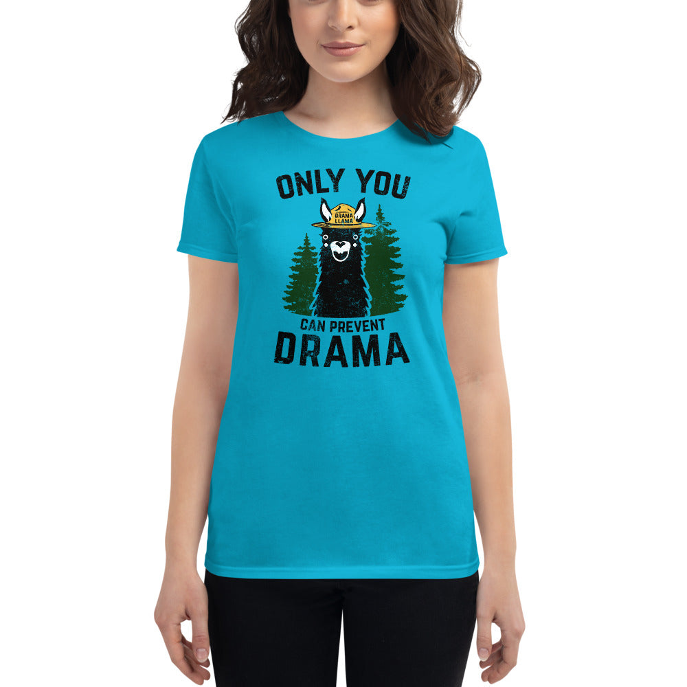 (Women's short sleeve t-shirt) Only You Can Prevent Drama Llama Smokey Bear Parody