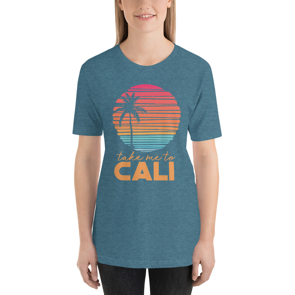 (Soft Unisex Bella) Take me To Cali California