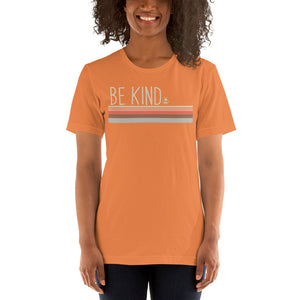 (Soft Unisex Bella - more colors) Be Kind Stripes