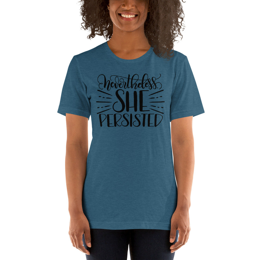 (Soft Unisex Bella - Heather Deep Teal, Orchid, Dusty Blue, Forest)  Nevertheless She Persisted