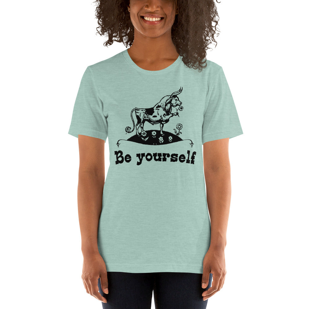 (Soft Unisex Bella) Be Yourself Bull