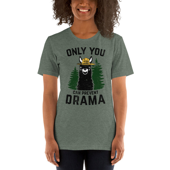 (Soft Unisex Bella - Unique Colors) Only You Can Prevent Drama Llama Smokey Bear Parody