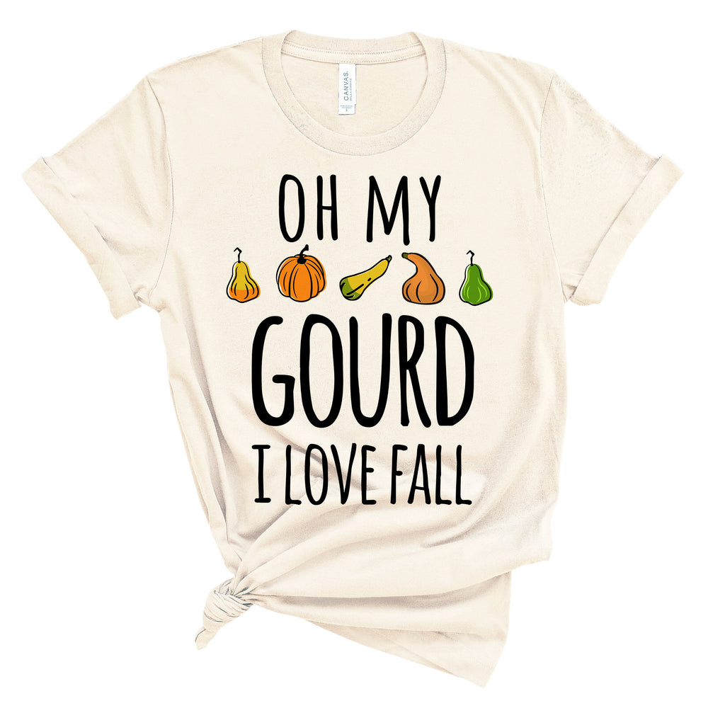 (Soft Unisex Bella) Oh My Gourd I Love Fall