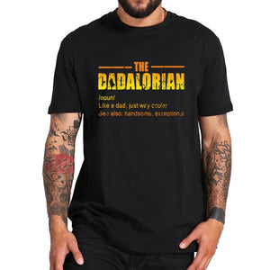 The Dadalorian Defination T Shirt Like A Dad Just Way Cooler Vintage Tshirt Crew Neck Short Sleeve Tee Tops