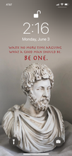 Load image into Gallery viewer, iPhone Wallpaper - Be One - Marcus Aurelius