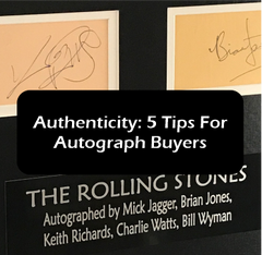 Authenticity: 5 Tips For Music Autograph Buyers