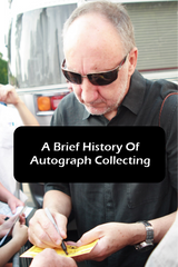 A Brief History of Autograph Collecting