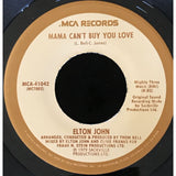 45 Purse - 70s Pop A-L - Elton John Mama Cant Buy You Love