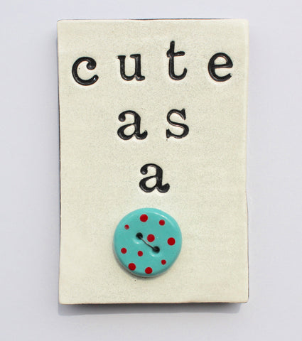 Cute As A Button Tile