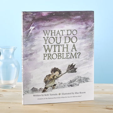 Gift Book What Do You Do With A PROBLEM?