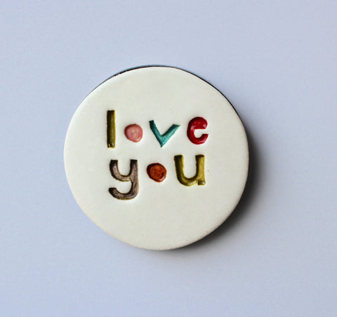 Ceramic Love You Disc