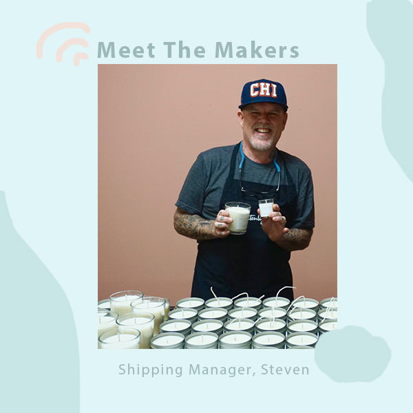Meet the Makers: Steven, Shipping Manager
