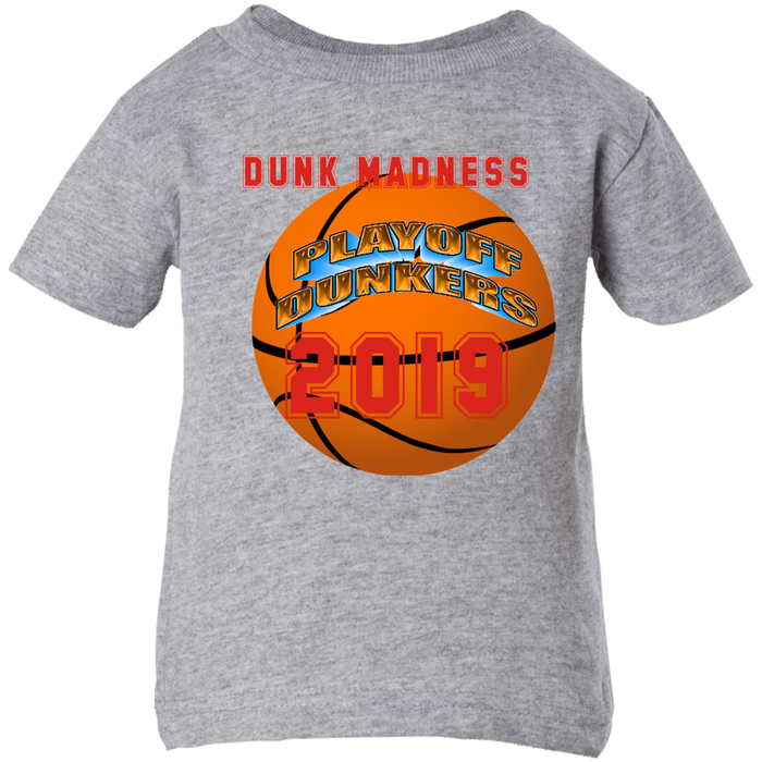 Infant Playoff Dunkers 2019 T-Shirt