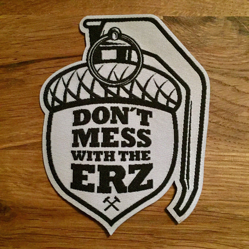 DontMessWithTheErz Patch - Granate groß