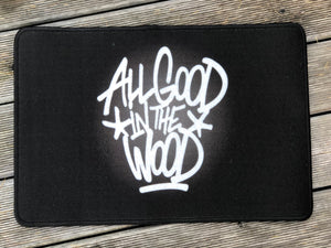 "BFTW ""ALL GOOD IN THE WOOD"" Fußmatte 40x60"