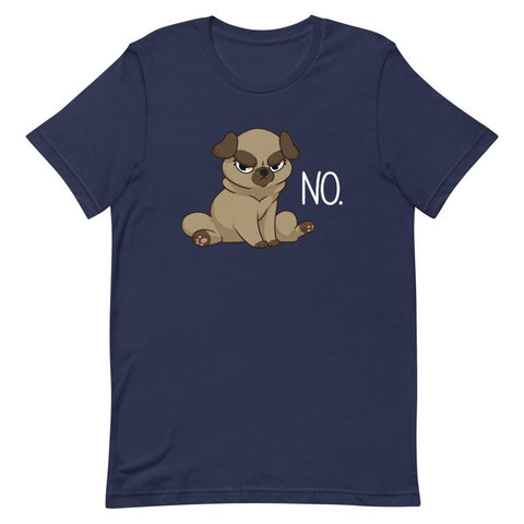 "Pug ""NO"" - Unisex T-Shirt - Castle Cats Store"