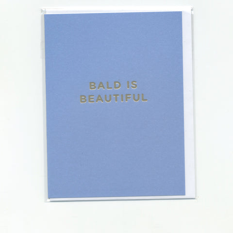 Bald is Beautiful - Mini Card
