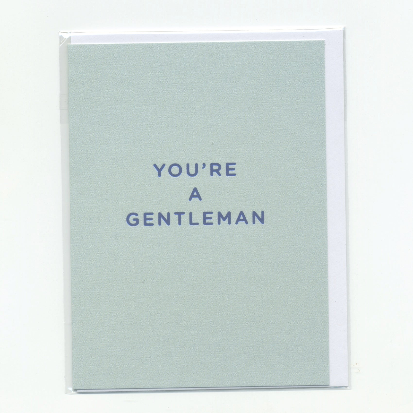 You're a Gentleman - Mini Card