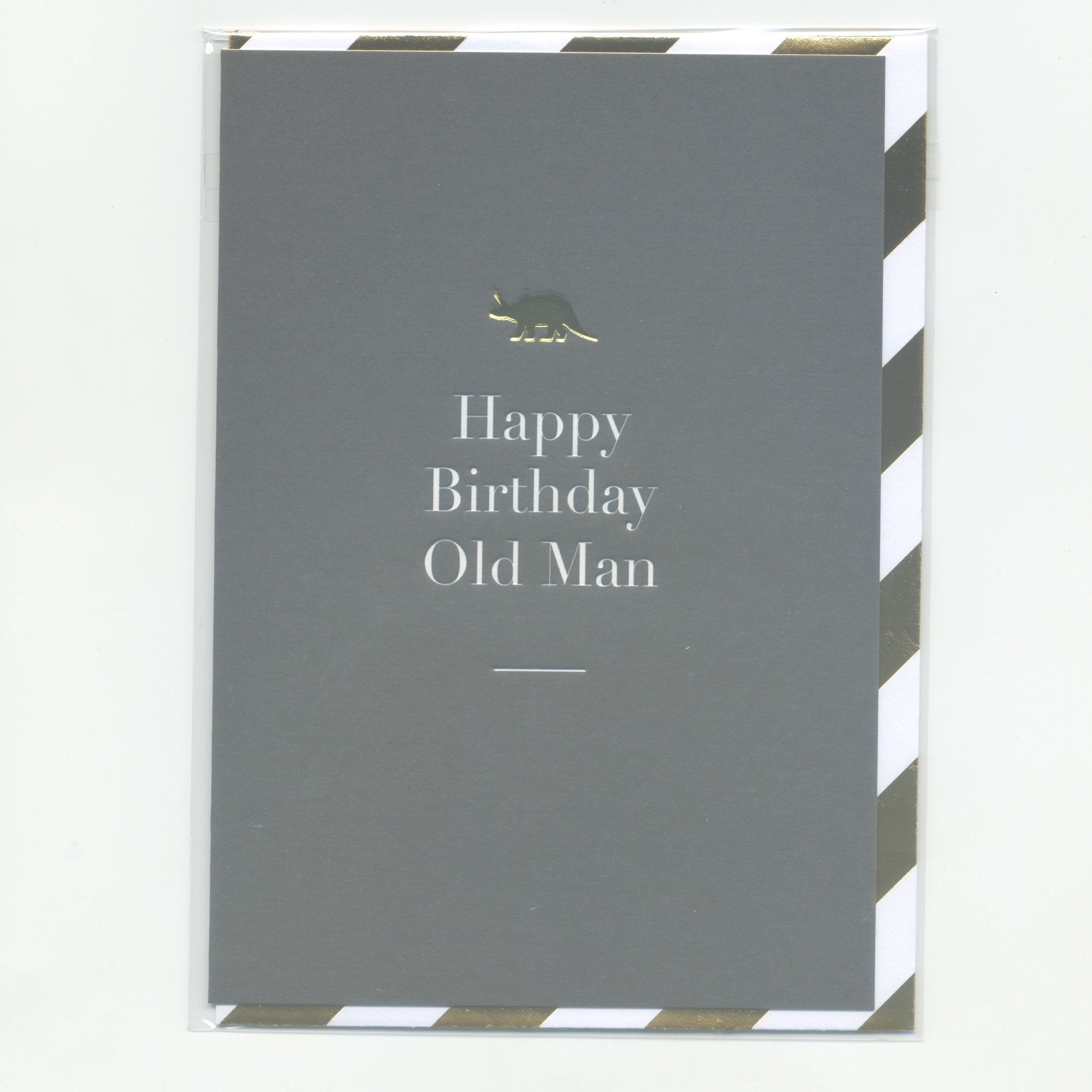 Happy Birthday Old Man - Card
