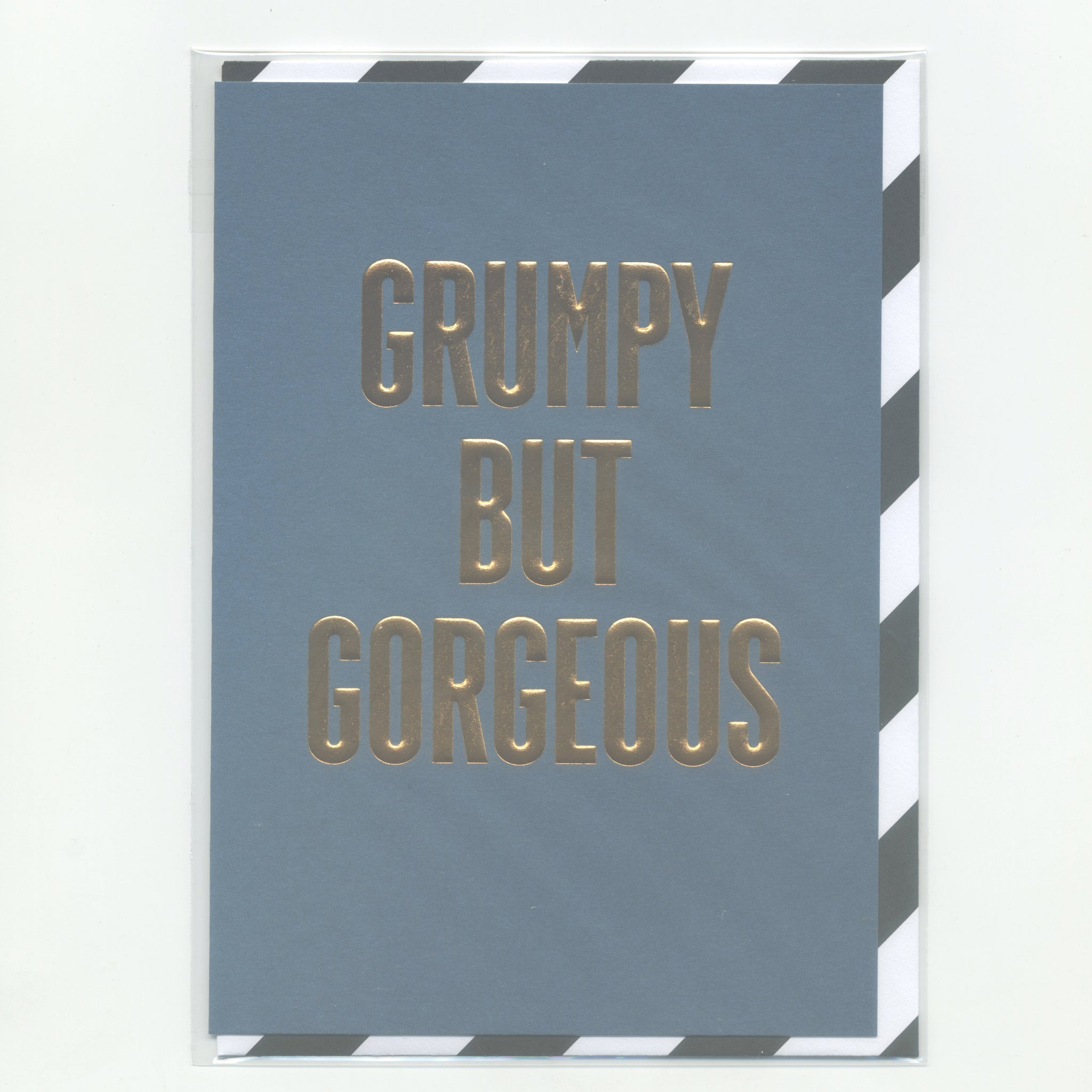 Grumpy but Gorgeous - Card