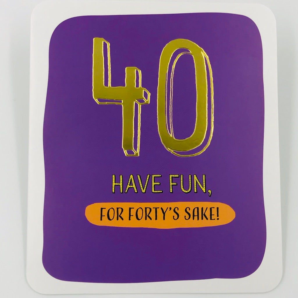 For Forty's Sake - Card