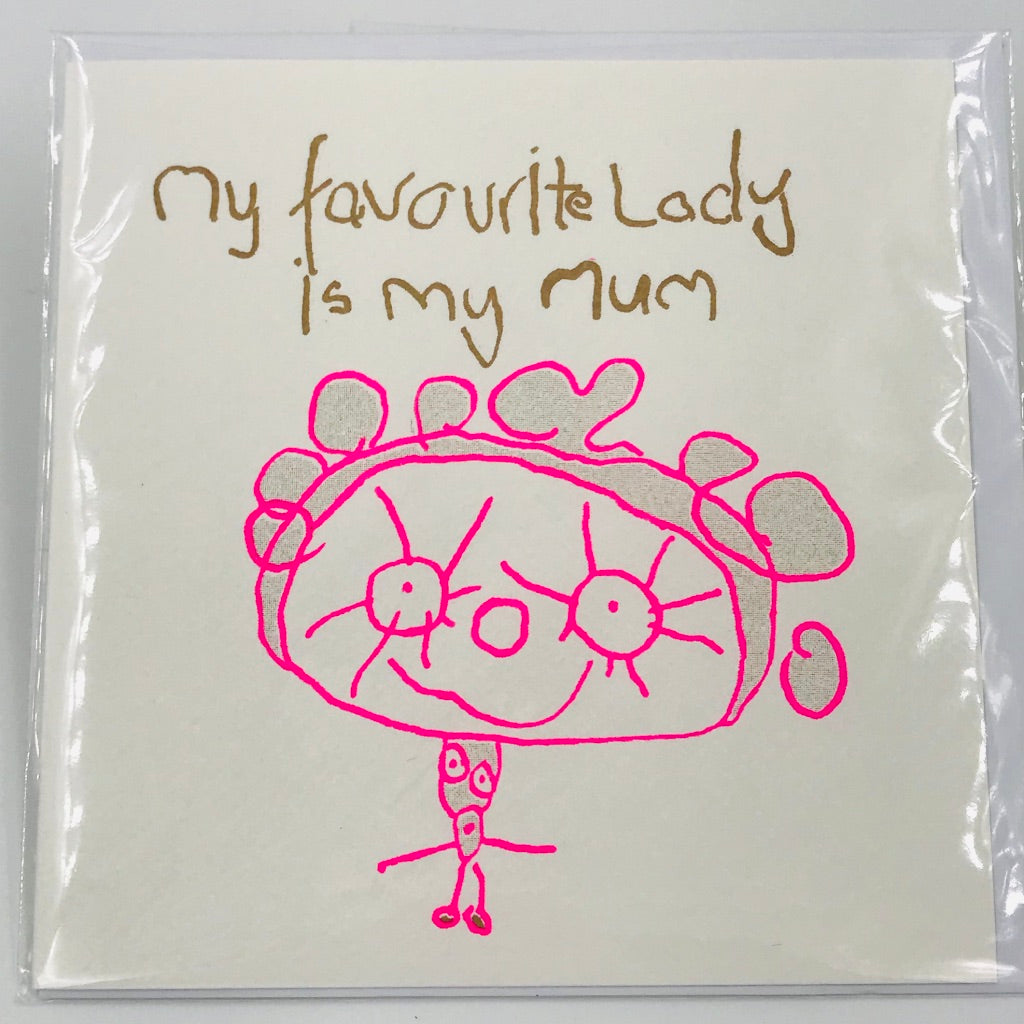 Favourite Lady is My Mum - Card