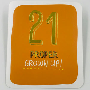 21 Proper Grown Up - Card