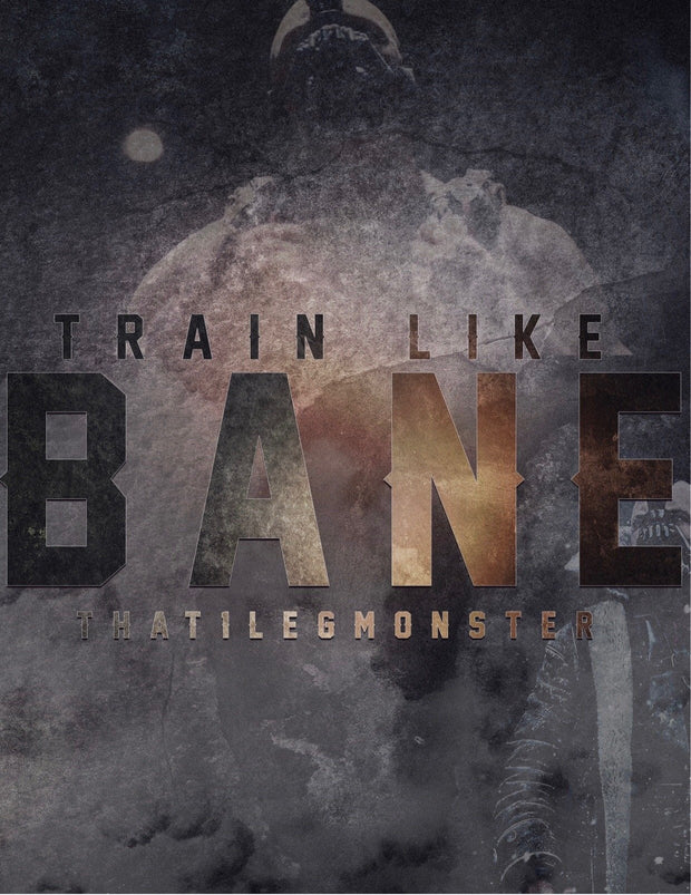 Train Like Bane(Hard Cover) - Rising Labs
