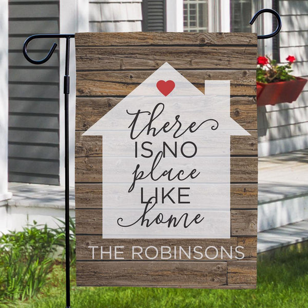 Custom There is No Place Like Home Garden Flag
