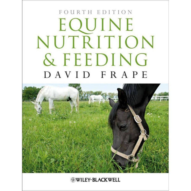 Equine Nutrition and Feeding - 4th edition