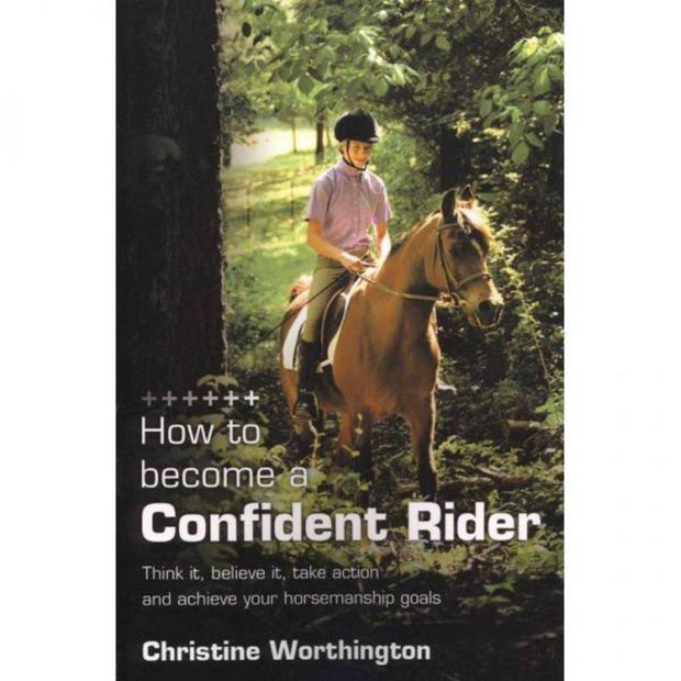 How to Become a Confident Rider