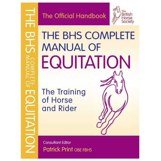 BHS Complete Manual of Equitation